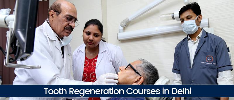 Tooth Regeneration Courses in Delhi